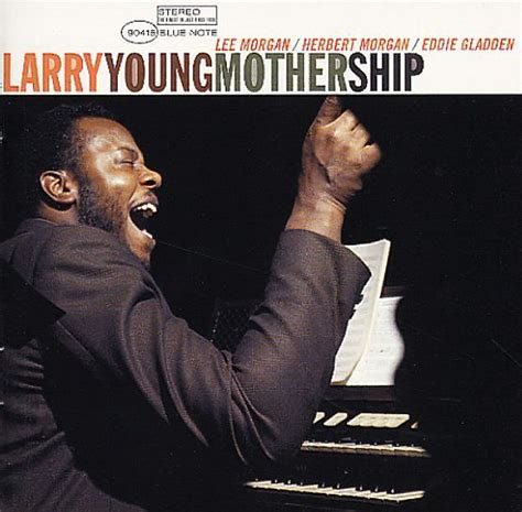 Larry Young - Mothership - Blue Note 90415 [original issue