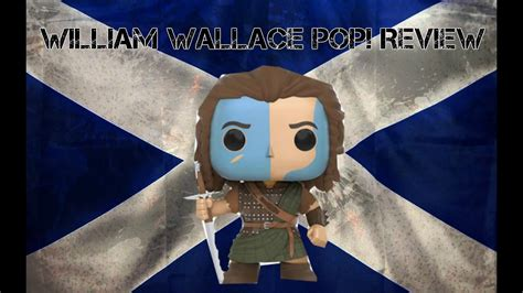 Funko Pop! Braveheart: William Wallace Review - YouTube